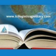 TCI Logistics Glossary